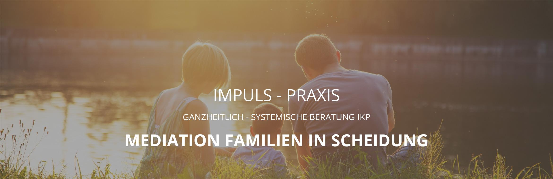 Impuls-Praxis Mediation für Familien in Scheidung